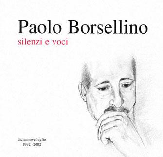 Paolo Borsellino silenzio e voci